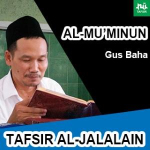Al-Mu'minun # Ayat 112-118 # Tafsir Al-Jalalain