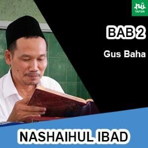 Bab 2 Maqalah 18-22 # Nashaihul Ibad