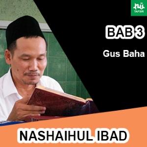 Bab 3 Maqalah 1 Part. 2 # Nashaihul Ibad