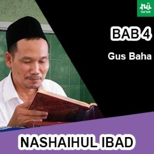 Bab 4 Maqalah 17-18 # Nashaihul Ibad