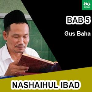 Bab 5 Maqalah 4 # Nashaihul Ibad