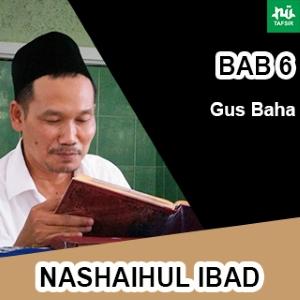 Bab 6 Maqalah 4-7 # Nashaihul Ibad