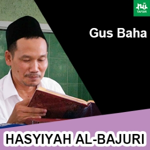 Kitab Hasyiyah Al-Bajuri # Gus Baha