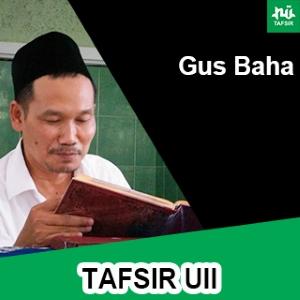 Tafsir UII # Gus Baha