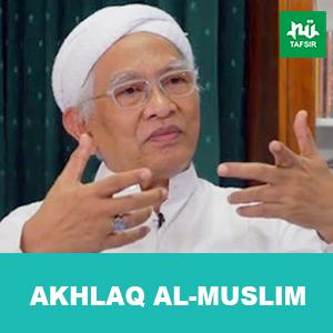 Akhlaq Al-Muslim # Eps. 29