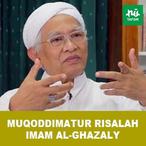 Eps. 2 # Muqoddimatur Risalah Imam Al-Ghazaly