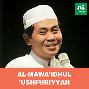 Eps. 8 # Al-Mawa'idhul 'Ushfuriyyah